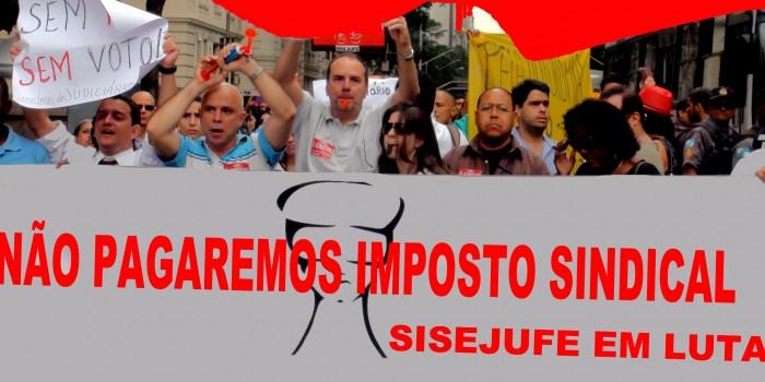 Sisejufe vai ao CNJ contra desconto do Imposto Sindical de servidores do Judiciário Federal