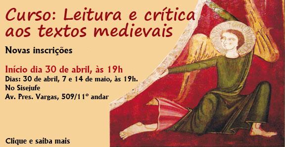 Curso: Leitura e crítica aos textos medievais