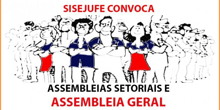 Sisejufe convoca assembleias Setoriais e Geral