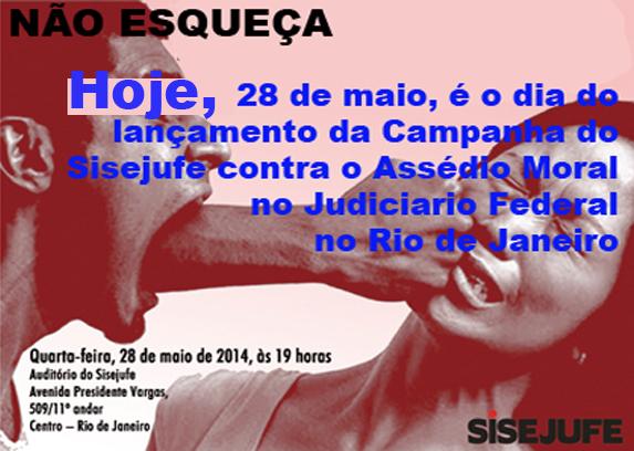 Sisejufe lança campanha contra o assédio moral no Judiciário Federal no Rio