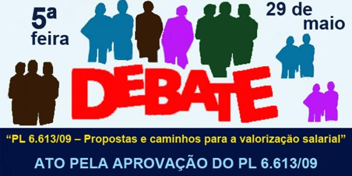 Quinta-feira, dia 29, é dia de ato e debate pela aprovação do PL 6.613/09