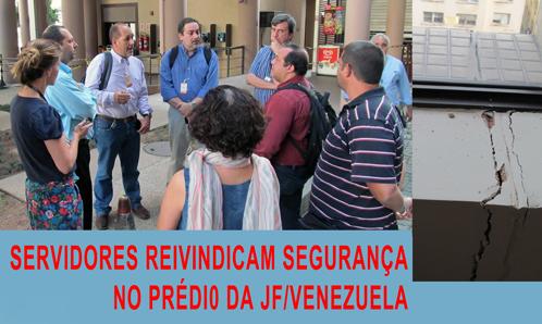 Servidores da JF Venezuela se reúnem novamente e reivindicam segurança dos prédios