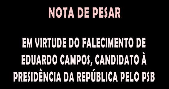 NOTA DE PESAR pelo falecimento de Eduardo Campos