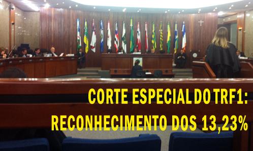 Corte Especial do TRF1 reconhece os 13,23%. Diretoria do Sisejufe acompanhou julgamento em Brasília
