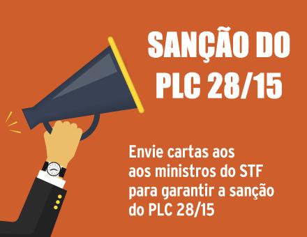 Mobilização: Envie cartas aos ministros do STF para aprovar o PLC 28/15