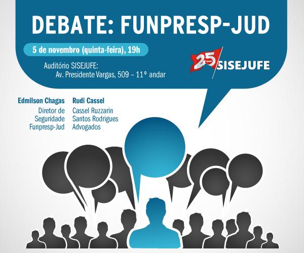 Sisejufe realiza nesta quinta (5/11) debate sobre Funpresp-Jud