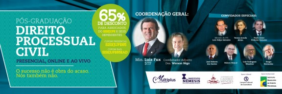 Sindicalizados ao Sisejufe têm 65% de desconto em pós-graduação em Direito Processual Civil coordenada pelo ministro Fux