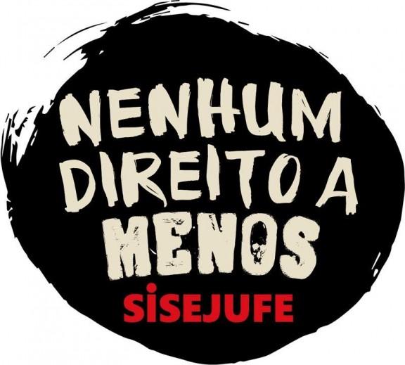 Servidores e direção do Sisejufe fazem atos dia 20 de junho contra retirada de direitos e o desmonte do Judiciário Federal