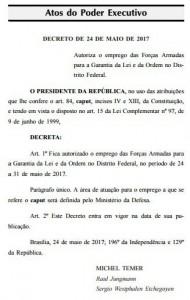 Até 31 de maio o Exército tem autorização para intervir