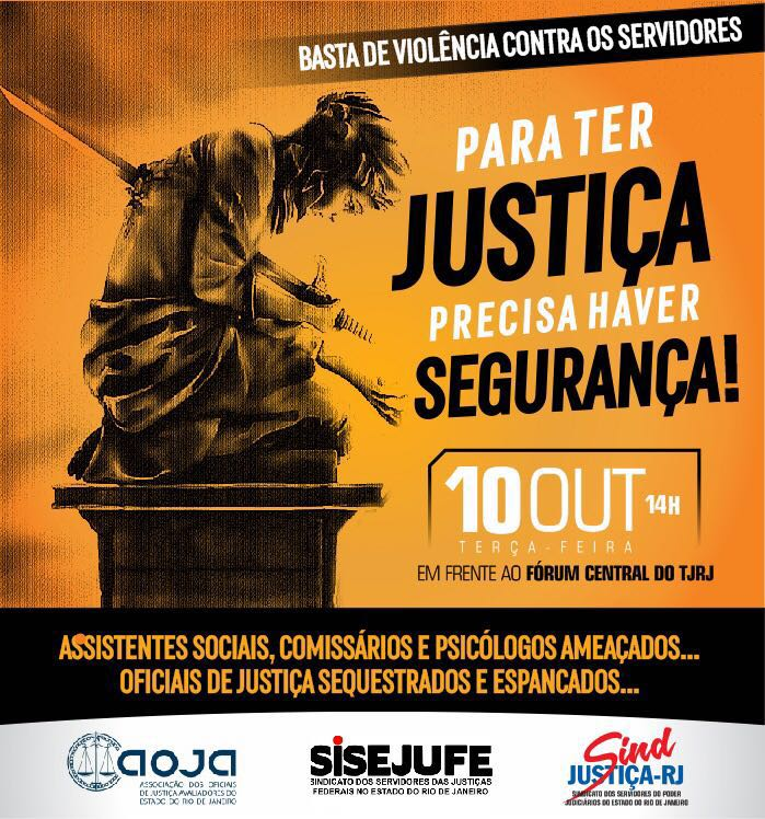 Sisejufe, Sind-Justiça  e AOJA fazem ato público em 10 de outubro por segurança para oficiais de justiça