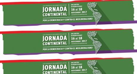 JORNADA CONTINENTAL – Defender a democracia e combater o neoliberalismo é a base da unidade dos povos