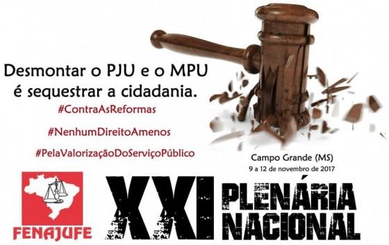 CATEGORIA – Plenária Nacional intensifica a luta contra desmonte da Justiça Federal e MPU e o combate às reformas do Governo Temer
