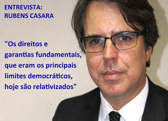 ENTREVISTA: RUBENS CASARA – A narrativa de crise permanente do Estado esconde a ausência de democracia