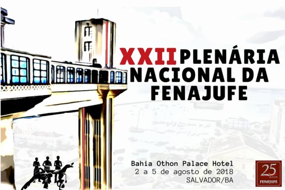 FENAJUFE CONVOCA PLENÁRIA Nacional para início de agosto em Salvador