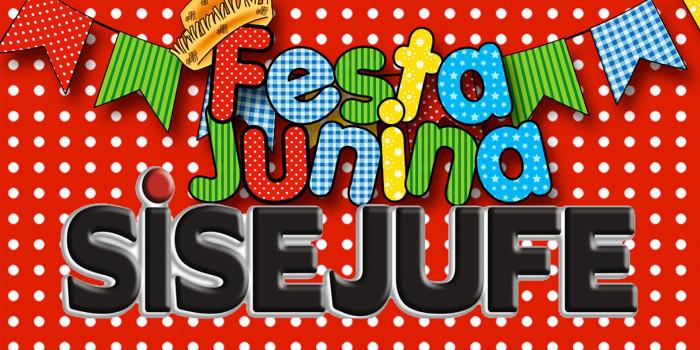 COMEÇA A VENDA de ingressos para Festa Junina do Sisejufe