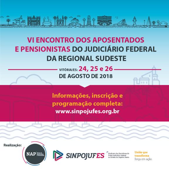 APOSENTADOS E PENSIONISTAS – Sisejufe vai participar do Encontro Regional no Espírito Santo