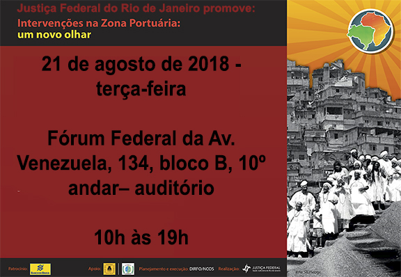 ZONA PORTUÁRIA – Justiça Federal promove seminário sobre Patrimônio Histórico