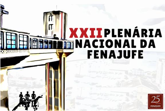 PLENÁRIA NACIONAL – Participação do Sisejufe garante contribuições para a construção do Plano de Lutas da categoria