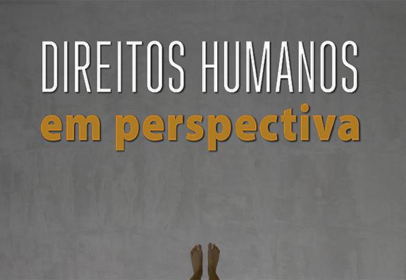 CCJF REALIZARÁ SEMINÁRIO Direitos Humanos em Perspectiva