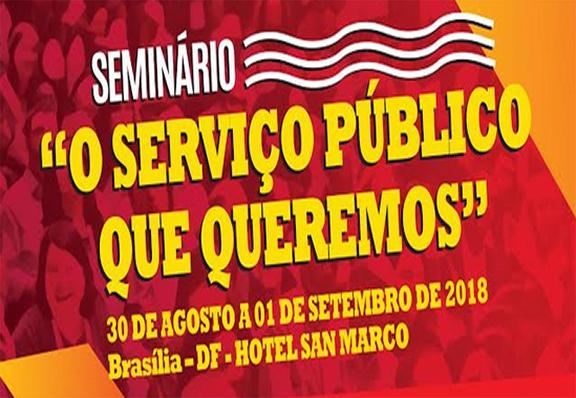 """SEMINÁRIO NACIONAL – """"O Serviço Público que queremos"""""""