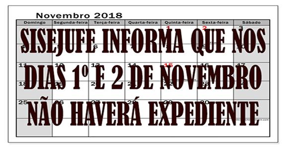 SISEJUFE INFORMA – Não haverá expediente nos dias 1º e 2 de novembro