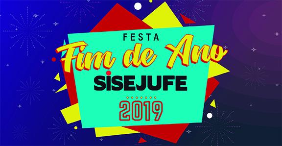 FESTA DE FIM DE ANO do Sisejufe será dia 19 de dezembro