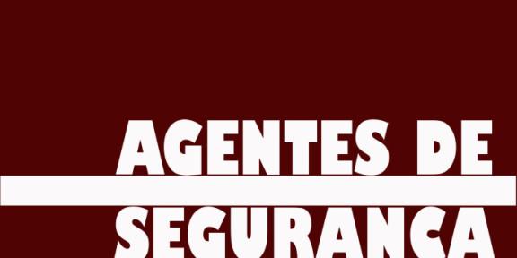 Núcleo de Agentes de Segurança se reúne na próxima segunda-feira