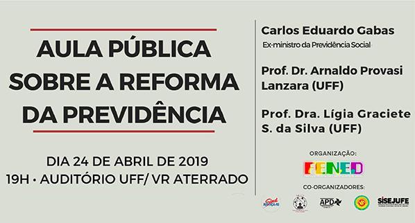 Sisejufe apoia evento que debaterá Reforma da Previdência dia 24/4 na UFF de Volta Redonda