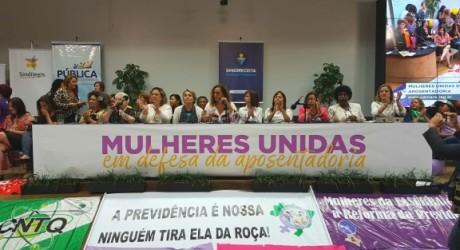 Mulheres assumem linha de frente para impedir Reforma da Previdência