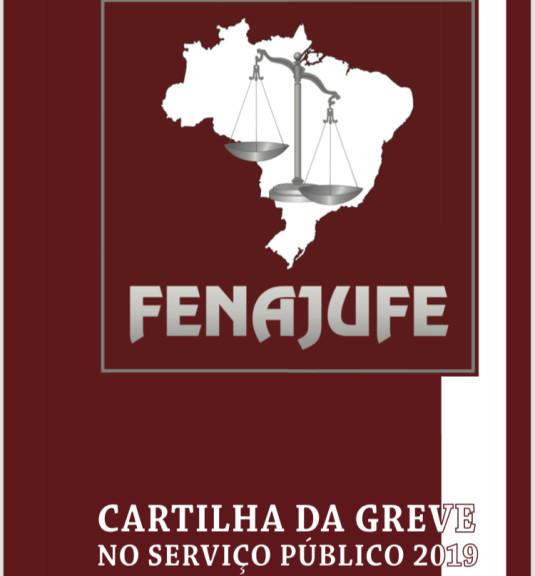 Fenajufe divulga cartilha atualizada da greve no serviço público