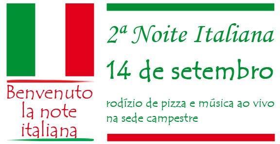 Sede Campestre terá segunda edição da Noite Italiana. Faça sua reserva